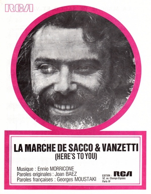 La marche de Sacco & Vanzetti (Here's To You)
