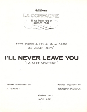 I'll Never Leave You (La nuit m'attire)