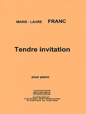Marie-Laure FRANC Tendre invitation