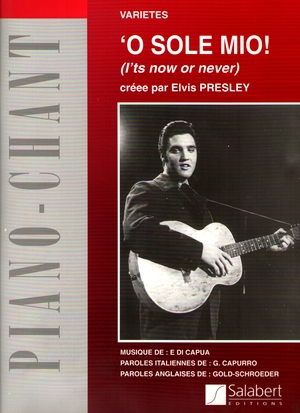 O sole mio (It's Now Or Never)