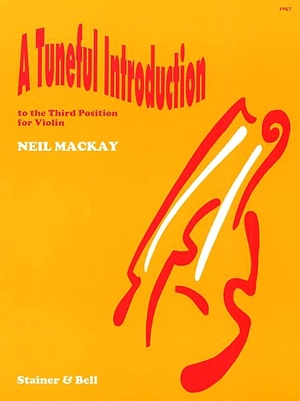 Neil MACKAY A Tuneful Introduction to the Third Position for Violin