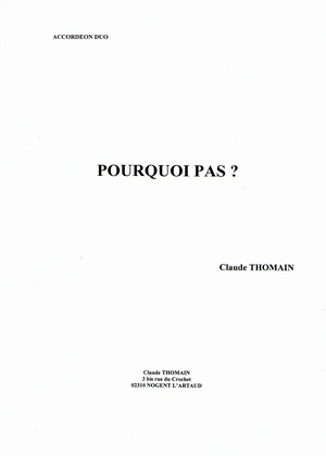 Claude THOMAIN Pourquoi pas?