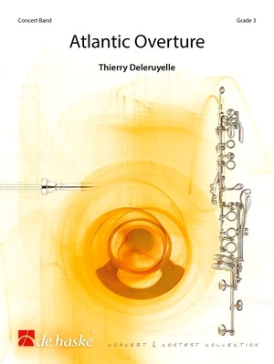 Thierry DELRUYELLE Atlantic Overture Concert Band/Harmonie