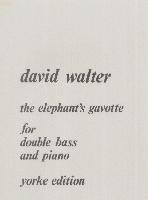 David WALTER The elephant's gavotte