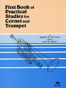 Robert W. GETCHELL First book of practical studies for Cornet & Trumpet