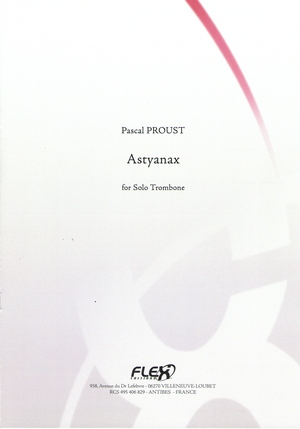 Pascal PROUST Astyanax