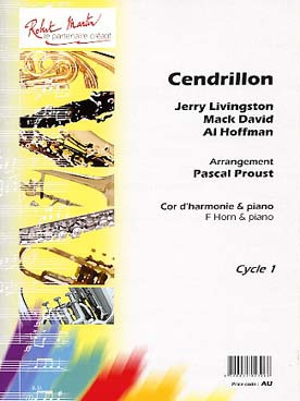 Jerry LIVINGSTON, Mack DAVID & Al HOFFMAN Cendrillon