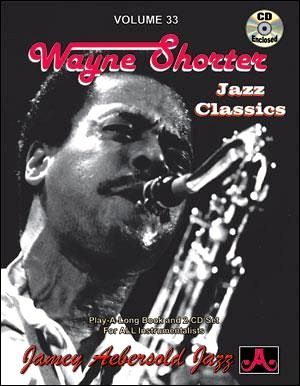 "Aebersold vol.33 + CD "" Wayne SHORTER Jazz Classics"""