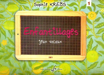 Sophie KREBS Enfantillages vol.1
