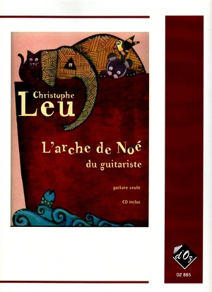 Christophe LEU L'arche de Noé du guitariste vol.1 + CD