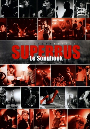 SUPERBUS Le songbook