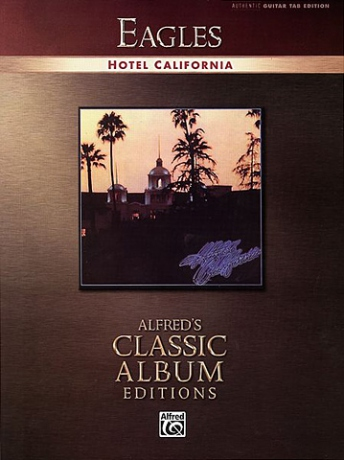 EAGLES Hotel California TAB