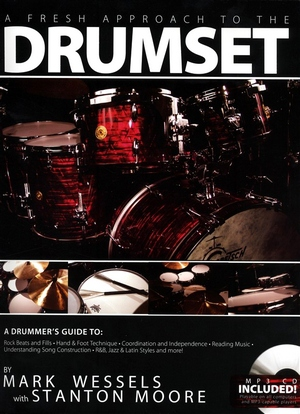 Mark WESSELS & Stanton MOORE A Fresh Approach To The Drumset + MP3 CD