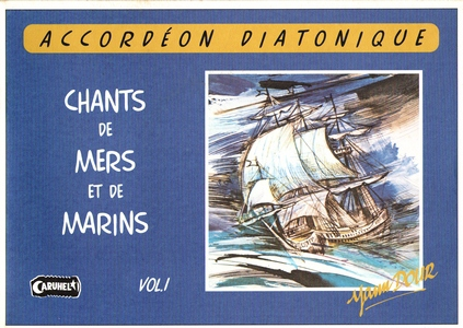 Yann DOUR Chants de Mers et de Marins vol.1 + CD