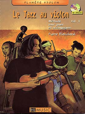 Pierre BLANCHARD Le jazz au violon vol.1 + CD