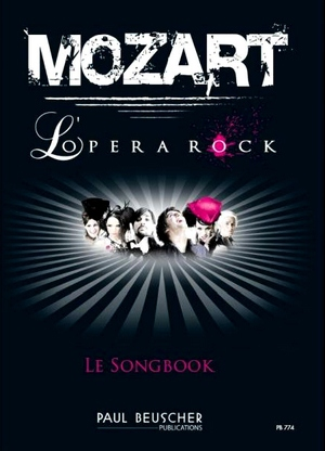 MOZART L'Opéra Rock (Le songbook)