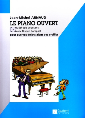 Jean-Michel ARNAUD Le piano ouvert + CD