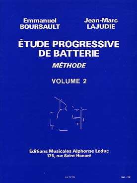 Emmanuel BOURSAULT & Jean-Marc LAJUDIE Etudes progressives batterie vol.2