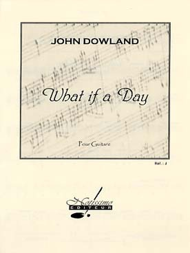 John DOWLAND What if a Day
