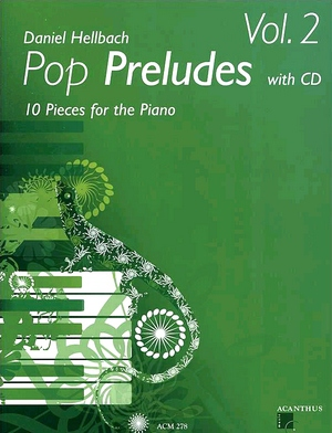 Daniel HELLBACH Pop Preludes vol.2 + CD