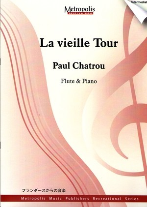 Paul CHATROU La vieille tour
