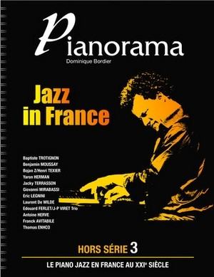 Dominique BORDIER Pianorama Hors Série vol.3: Jazz In France