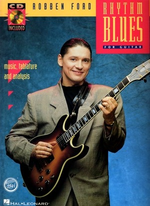 Robben FORD Rhythm Blues For Guitar + CD