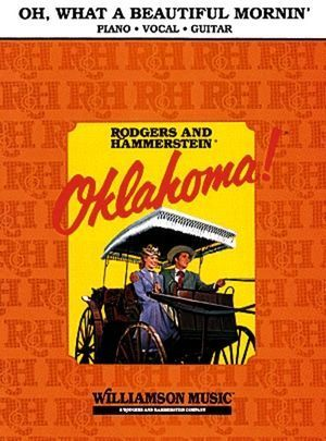 """Oh! What a Beautiful Mornin' (from """"Oklahoma"""")"""