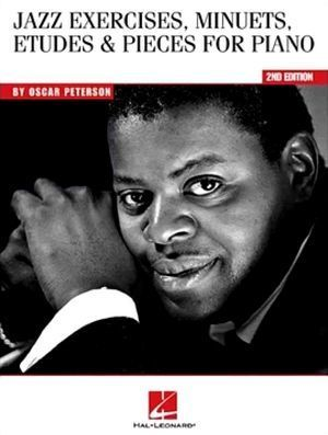 Oscar PETERSON Jazz Exercices, Minuets, Etudes & Pieces For Piano