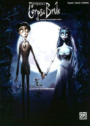 Tim BURTON'S Corpse Bride (Selections From The Motion Picture)