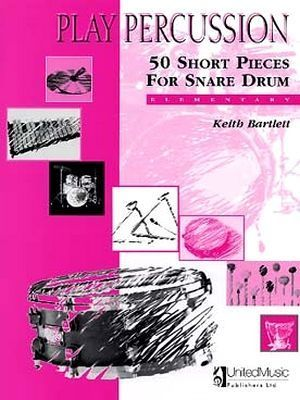 Keith BARTLETT 50 Short Pieces For Snare Drum (Elementary)