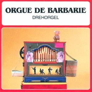 Audio CD of mechanical music instruments : audio CD of Barrel organs - Item # of this audio CD of mechanical music instruments : CD-11