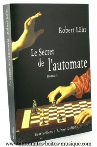 Book about automatons in french language: The Secret of the Automaton (Le secret de l´automate) - Item # for this book about automatons : L-01