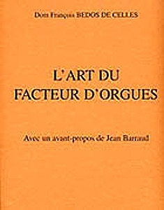 Book about organs in french language: L'art du facteur d'orgue by Dom François Bedos de Celles - Item # for this book about music boxes : L-14
