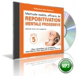 REPOSITIVATION MENTALE PROGRESSIVE - Séance 5