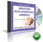 INDUCTION AUTO-HYPNOTIQUE GENERALE