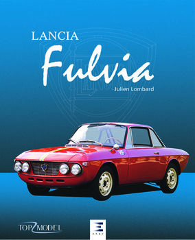 """Lancia Fulvia"" book by Julien Lombard"