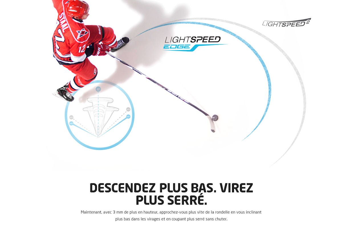 Bauer Lightspeed Edge descendez plus bas