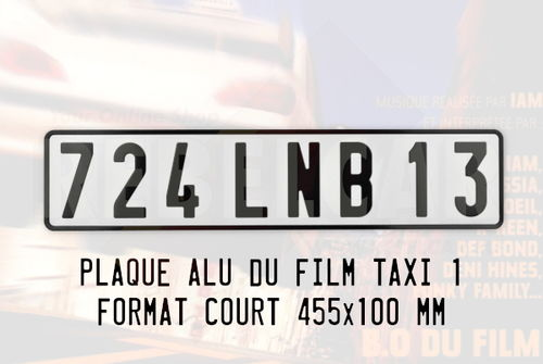 WHITE short 455x100 mm license plate 724 LNB 13 of the movie Taxi 1 from 1998 (Peugeot 406)