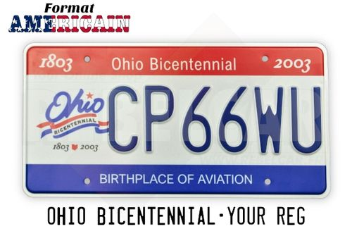 US OHIO BICENTENNIAL REFLECTIVE license plate with Ohio Bicentennial Commission logo and red and blue bars, COUNTER-EMBOSSED BORDER and 4 ROUND MOUNTING HOLES, size 300x150 mm / 12x6""