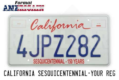 US CALIFORNIA SESQUICENTENNIAL WHITE REFLECTIVE license plate with graphic italic red California, 2 red frames, SESQUICENTENNIAL-150 years text at bottom, COUNTER-EMBOSSED BORDER and 4 ROUND MOUNTING HOLES, size 300x150 mm / 12x6""