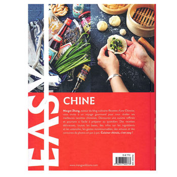 """Easy China """" the best recipes from my country"""" (in french)"""