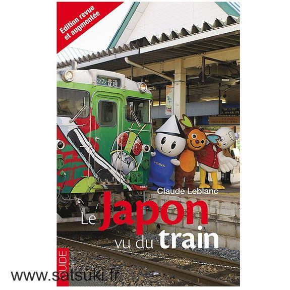 Japan seen from the train - 2nd edition (in french)