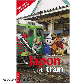 Le Japon vu du train - 2nd edition (in french)