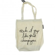 "Tote bag en coton ""Make it pop like pink champagne"""